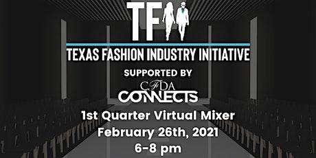 Texas Fashion Industry Initiative 2021 1st Quarter Mixer tickets