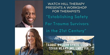 Establishing Safety for Trauma Survivors in the 21st Century tickets