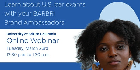 Learn about U.S. bar exams with your BARBRI Brand Ambassadors - UBC tickets