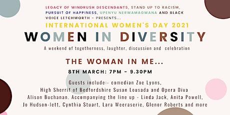 Women In Diversity - The Woman In Me... biglietti