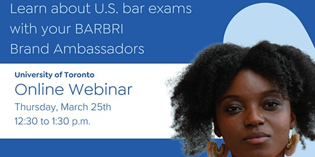 Learn about U.S. bar exams with your BARBRI Brand Ambassadors - UofT tickets
