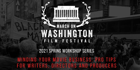 Minding Your Movie Business - Pro Tips for Writers, Directors, and Producer tickets