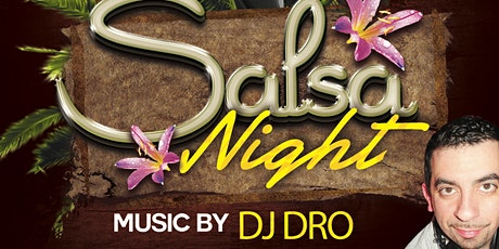 Salsa Night with DJ DRO tickets