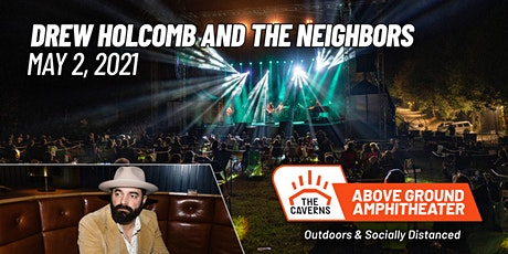 Drew Holcomb and The Neighbors at The Caverns Above Ground Amphitheater tickets