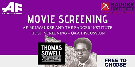 AF-MKE & Badger Institute: Thomas Sowell Virtual Screening & Discussion tickets