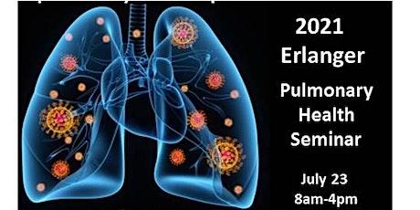 2021 Erlanger Pulmonary Health Summer Seminar tickets