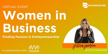 Women in Business: Finding Passion in Entrepreneurship tickets