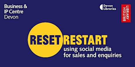 Reset. Restart:Using Social Media for Sales and Enquiries - Nigel Wilkinson tickets