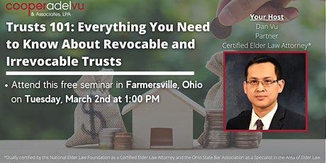 Everything You Need to Know About Revocable and Irrevocable Trusts tickets