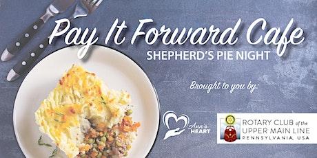 Pay It Forward Cafe: Shepherd's Pie Night tickets
