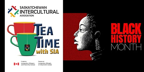 Tea Time with SIA - Black History Month tickets