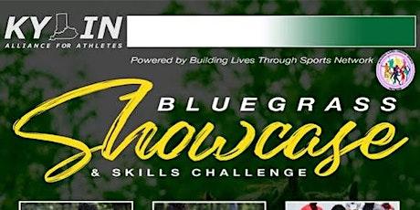 2021 Bluegrass Showcase & Skills Challenge Powered by BLTSN tickets