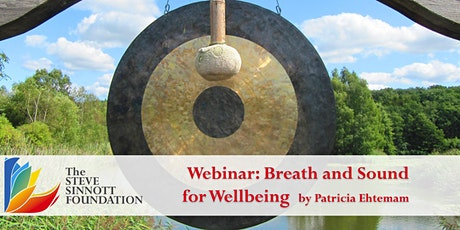 Breath and Sound for Wellbeing  - Life Long Learning Webinar Series tickets