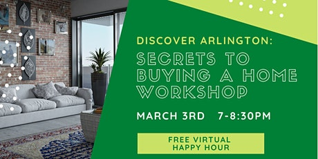 Discover Arlington: Secrets to Buying A Home Virtual Workshop (March 3) tickets