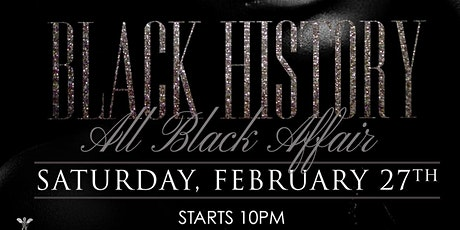 The All Black Affiar ( Black History Edition) tickets