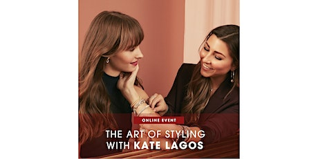 THE ART OF STYLING WITH KATE LAGOS biglietti