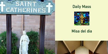 Daily Mass / Misa del Día  - (March 1 - March 6) tickets