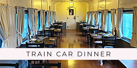 Train Car Dinner tickets