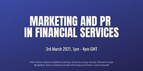 Marketing and PR in Financial Services (Half-Day Conference) tickets