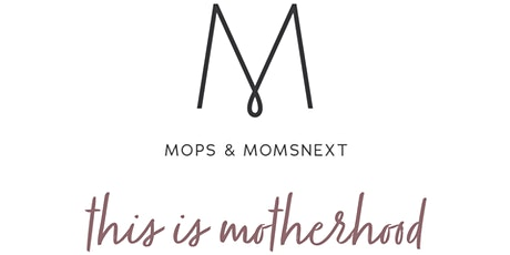 MOPS and MOMSnext tickets