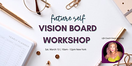 Create a Vision Board That Works tickets