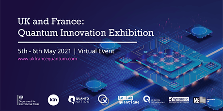 UK / France Quantum Exhibition tickets