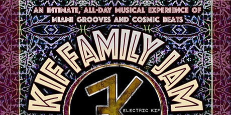 KIF FAMILY JAM in The Thirsty Gecko Garden tickets
