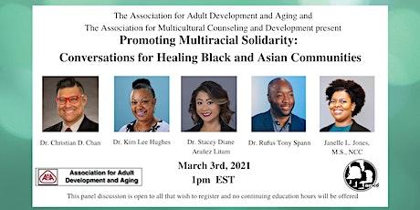 Multiracial Solidarity Conversations: Healing Black and Asian Communities tickets