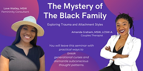 The Mystery of The Black Family: Exploring Trauma and Attachment Styles tickets