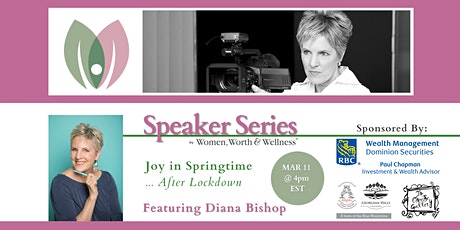 Speaker Series - Joy in Springtime IWD '21... for after Lockdown tickets