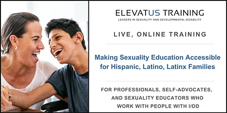 Making Sexuality Education Accessible for Hispanic/Latino/Latinx Families tickets