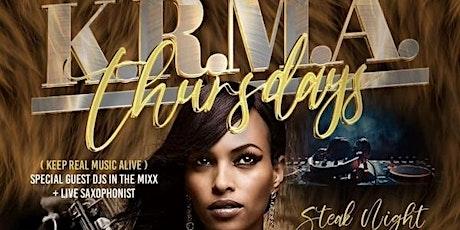 KRMA THURSDAYS - STEAK NIGHT w/DJ PHIL & CHRISTOPHER MITCHELL - LIVE ON SAX tickets