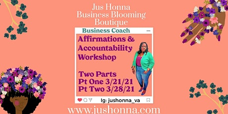 Affirmations & Accountability Workshop tickets