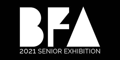2021 Senior BFA Exhibition Opening Reception tickets