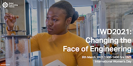 IWD2021: Changing the Face of Engineering tickets