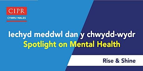 CIPR: Iechyd meddwl dan y chwydd-wydr / CIPR: Spotlight on mental health Tickets