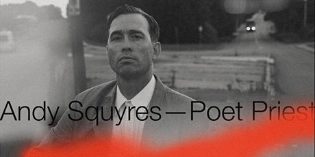 Andy Squyres - Poet Priest tickets