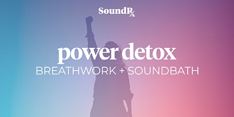 Power Detox Virtual Breathwork + Soundbath tickets