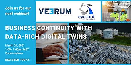 Eye-bot + VEERUM: Business continuity through data-rich digital twins tickets