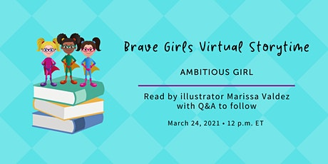 Brave Girls Virtual Story Time: Ambitious Girl tickets