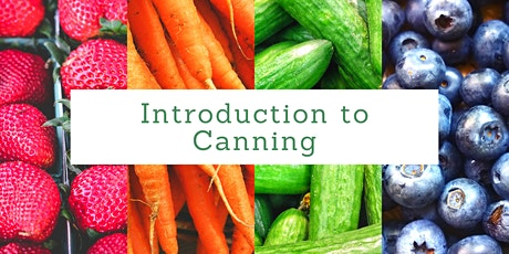 Home Food Preservation: Introduction to Canning tickets