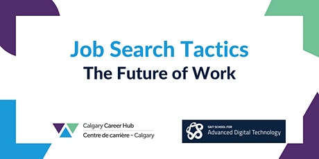 Job Search Tactics: The Future of Work tickets