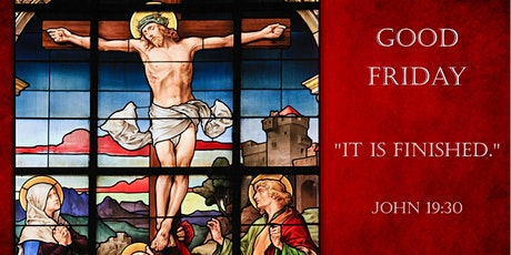 Good Friday Passion of the Lord at St. Bridget at 7:30PM tickets