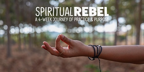 "4-Week Spirituality Workshop with ""Spiritual Rebel"" Author Sarah Bowen tickets"