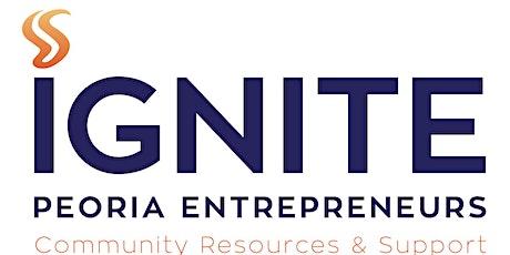 Ignite Peoria Entrepreneurs (IPE) Business Forum tickets