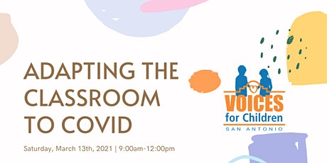 Adapting the Classroom to COVID-19 tickets