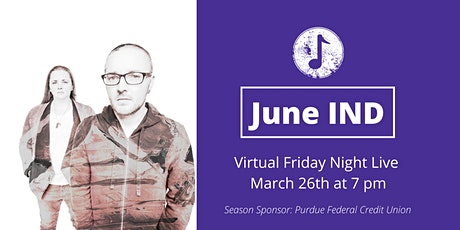 Friday Night Live, March 26, June IND tickets