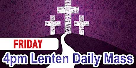 4:00 Friday Lenten Mass (Church) tickets