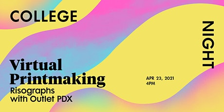 College Night: Virtual Printmaking Risographs with Outlet PDX tickets