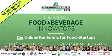 Food & Beverage Innovators ONLINE SUMMIT 2021 tickets
